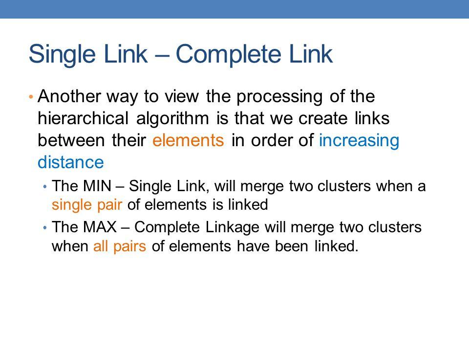 Single Link – Complete Link