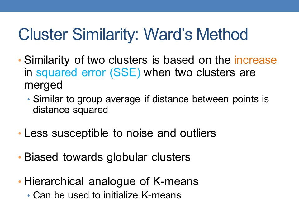 Cluster Similarity: Ward's Method