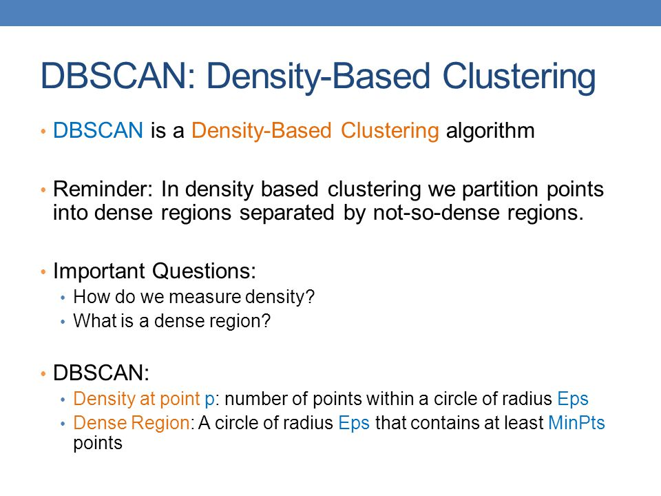 DBSCAN: Density-Based Clustering