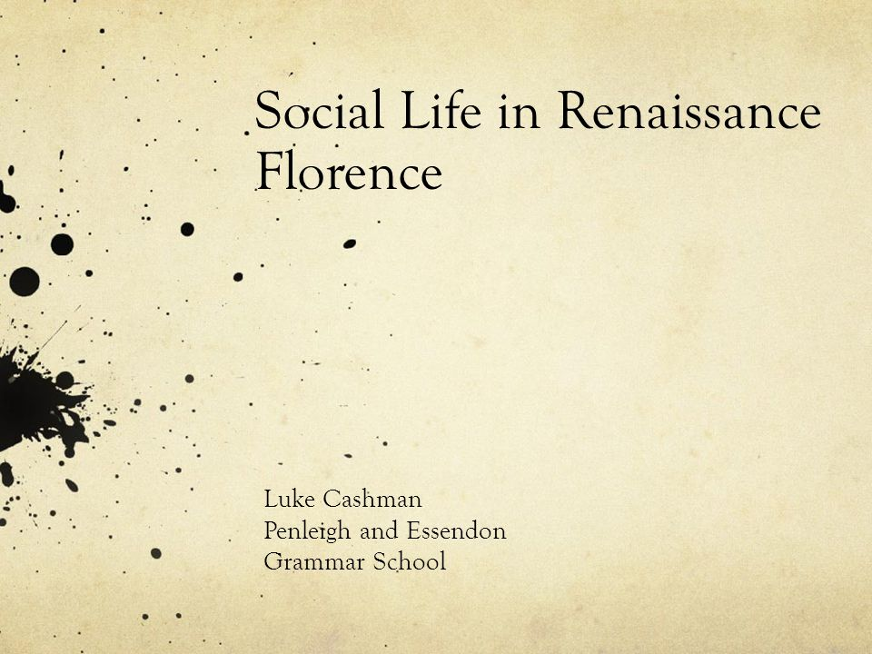 Social Life in Renaissance Florence