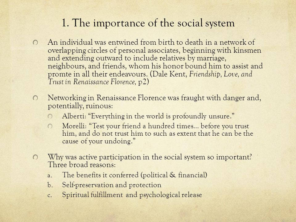 1. The importance of the social system