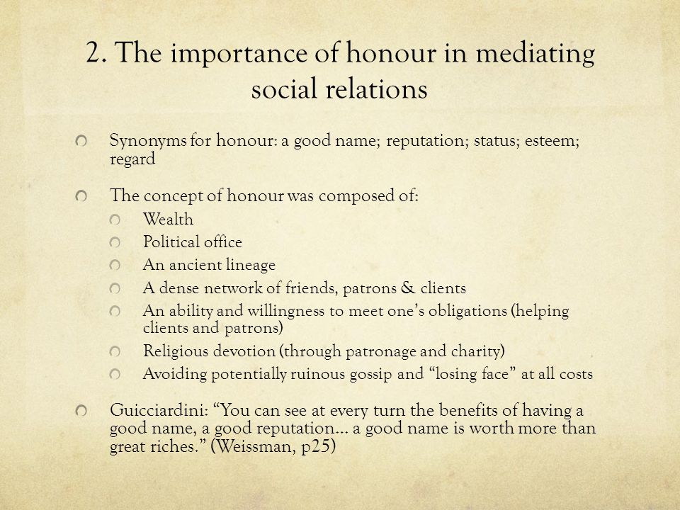 2. The importance of honour in mediating social relations