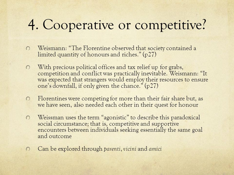 4. Cooperative or competitive