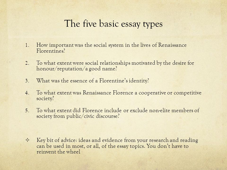 social life in renaissance florence ppt the five basic essay types