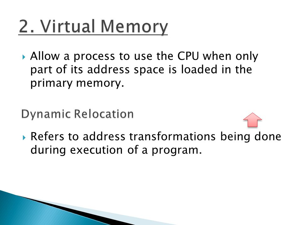 2. Virtual Memory Dynamic Relocation