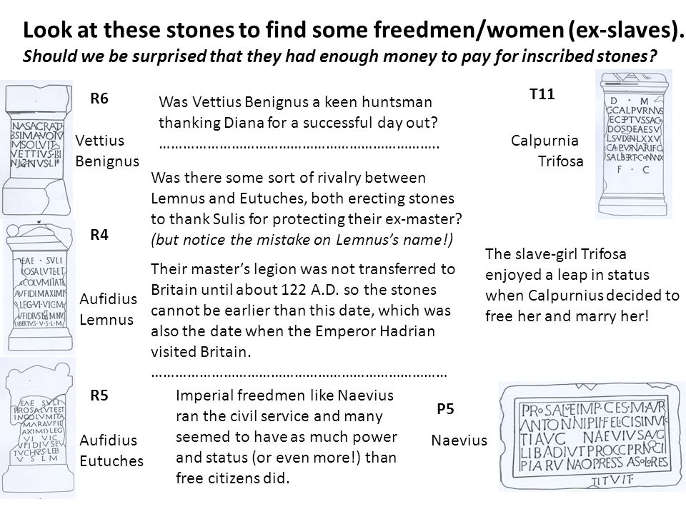 Look at these stones to find some freedmen/women (ex-slaves).