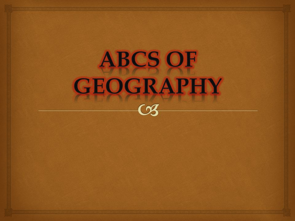 ABCs of Geography