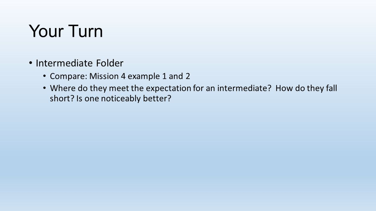 Your Turn Intermediate Folder Compare: Mission 4 example 1 and 2