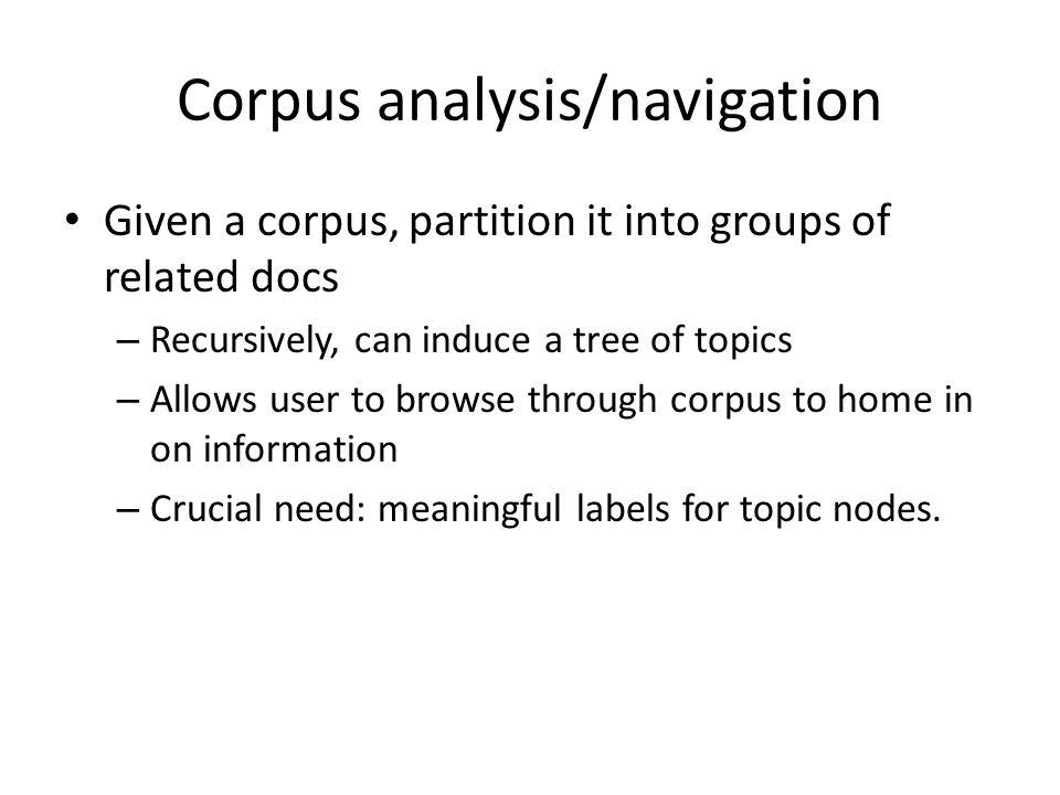 Corpus analysis/navigation