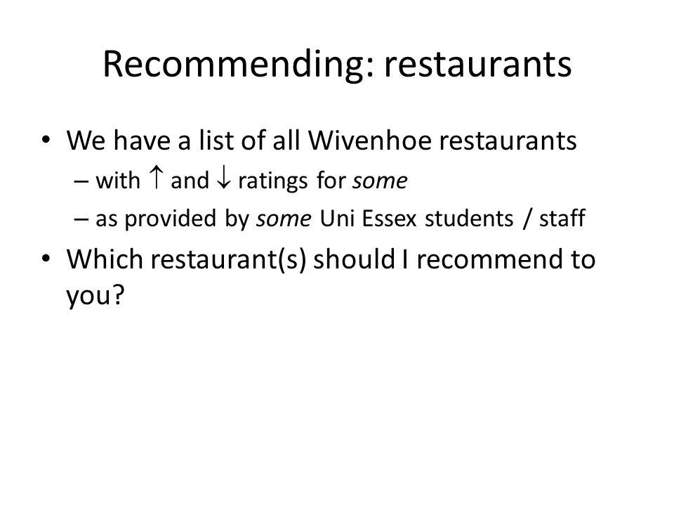 Recommending: restaurants