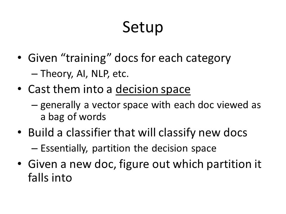 Setup Given training docs for each category