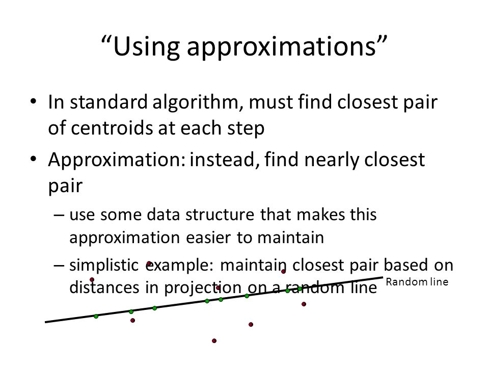 Using approximations