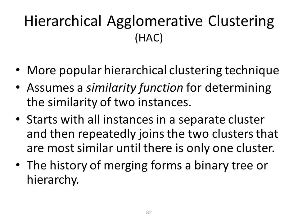 Hierarchical Agglomerative Clustering (HAC)