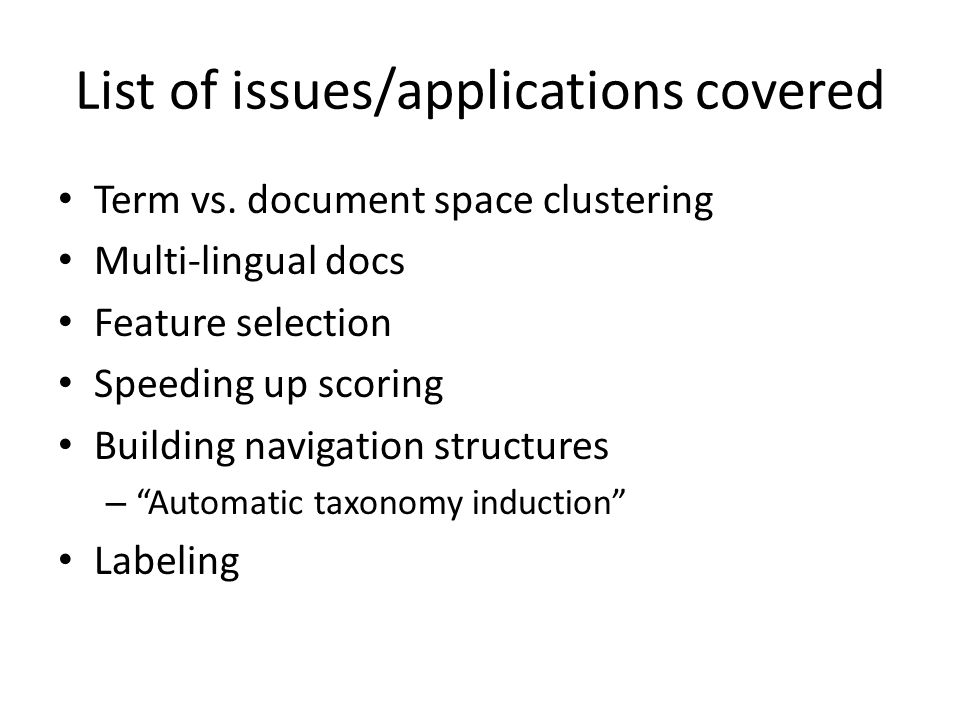 List of issues/applications covered