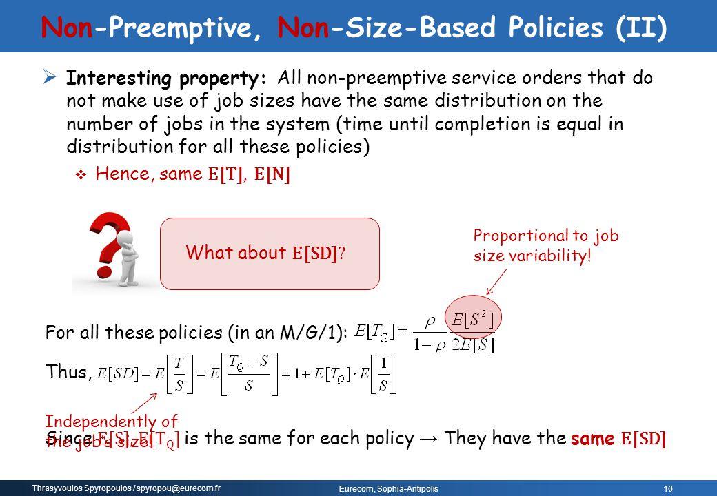Non-Preemptive, Non-Size-Based Policies (II)