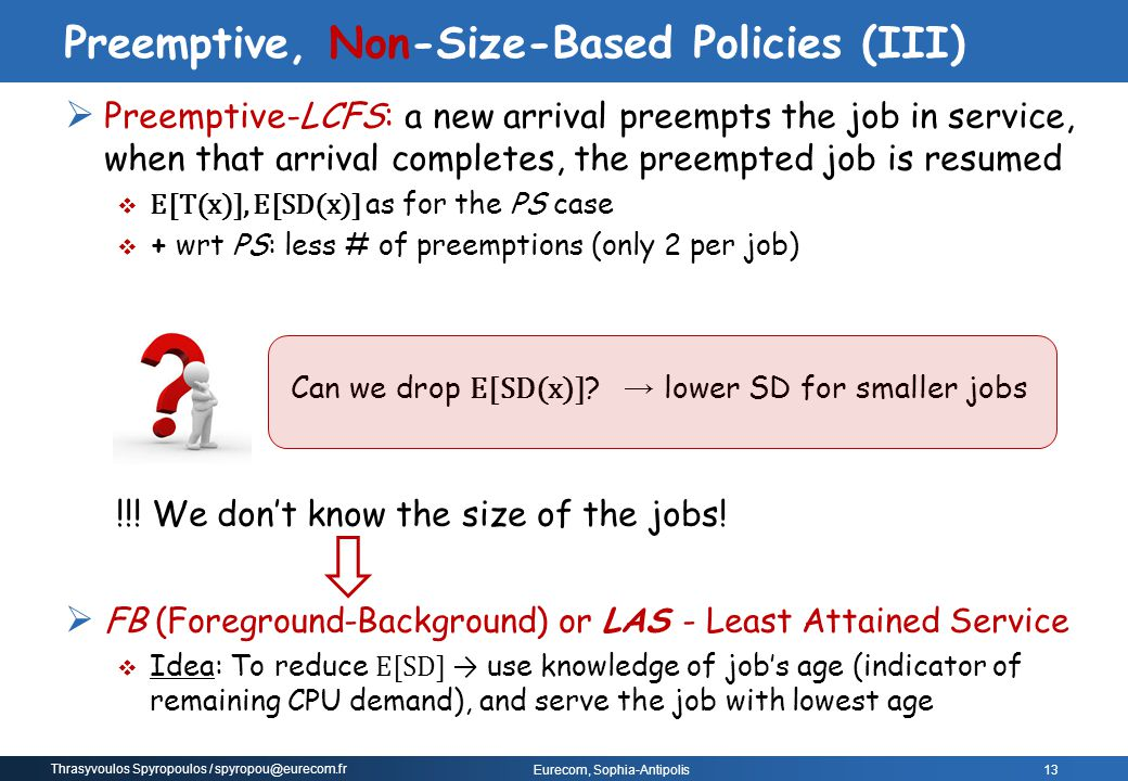 Preemptive, Non-Size-Based Policies (III)