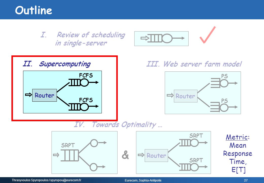 Outline & Review of scheduling in single-server Supercomputing