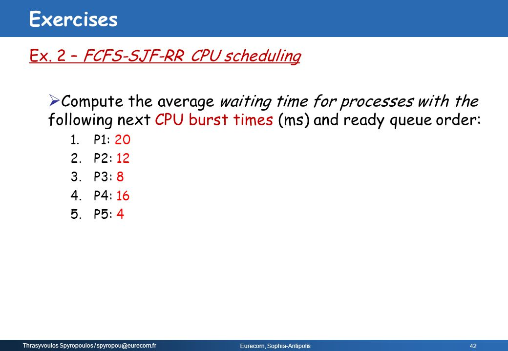 Exercises Ex. 2 – FCFS-SJF-RR CPU scheduling
