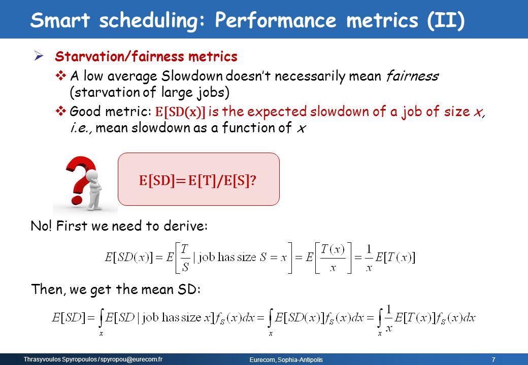 Smart scheduling: Performance metrics (II)