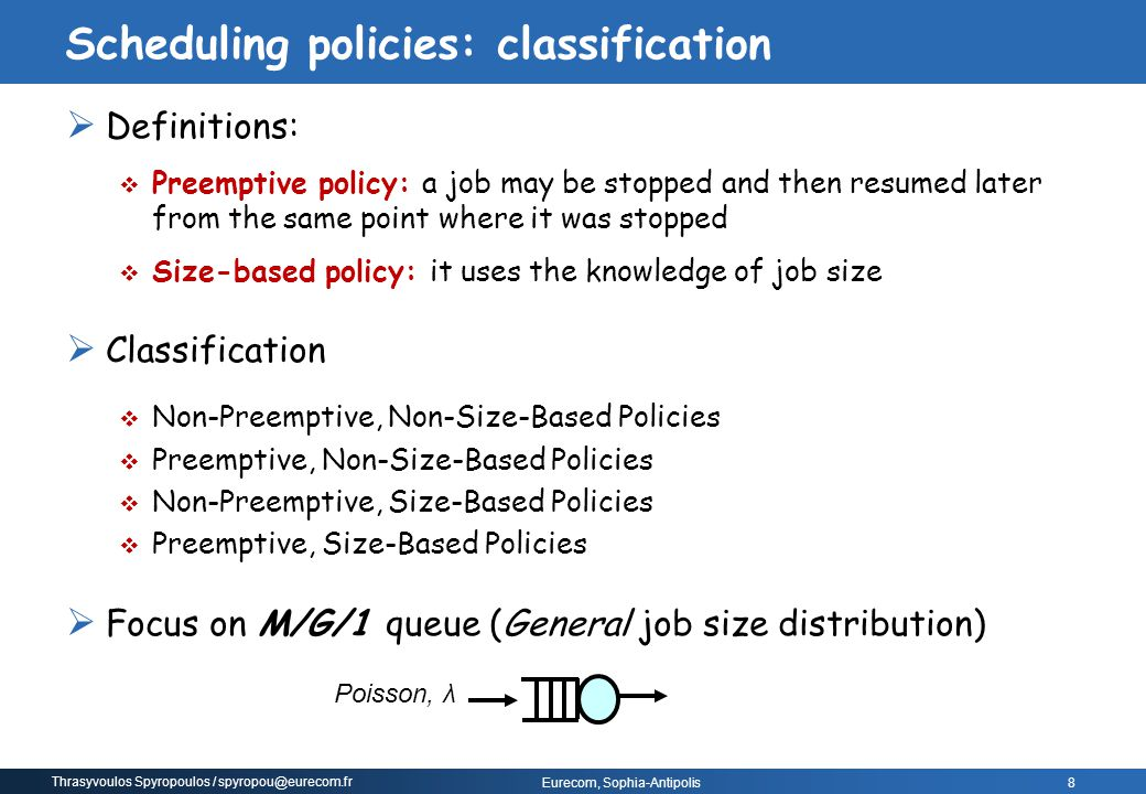 Scheduling policies: classification