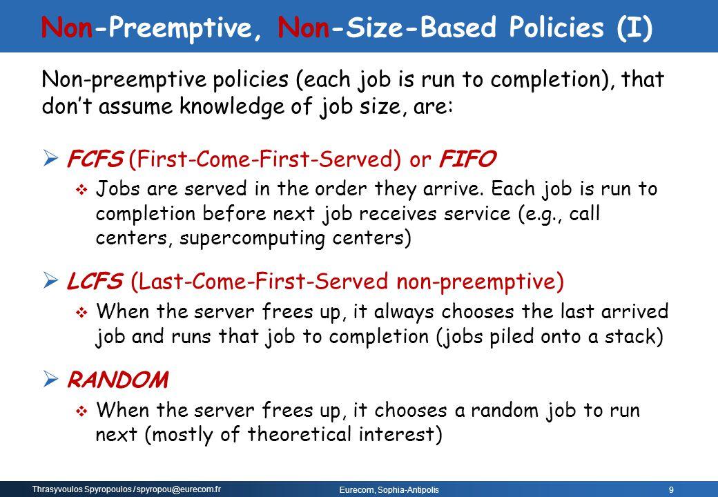 Non-Preemptive, Non-Size-Based Policies (I)
