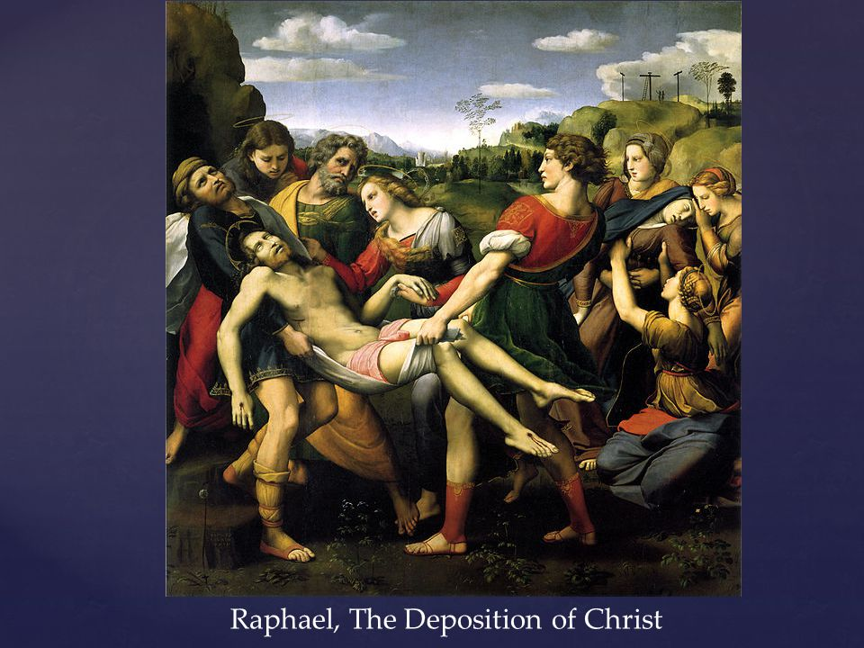 Raphael, The Deposition of Christ