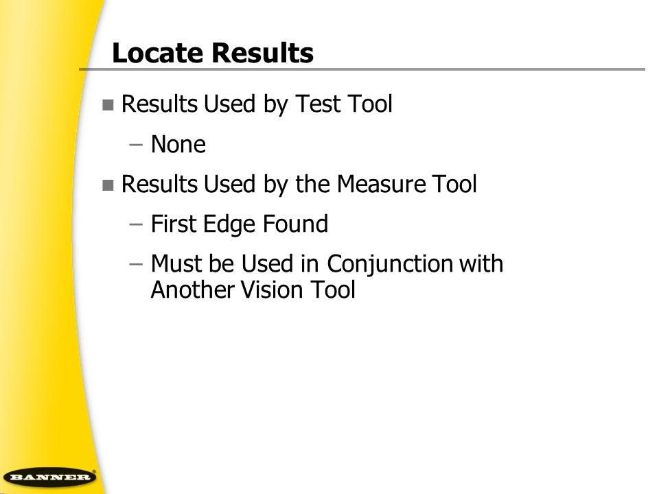 Locate Results Results Used by Test Tool None