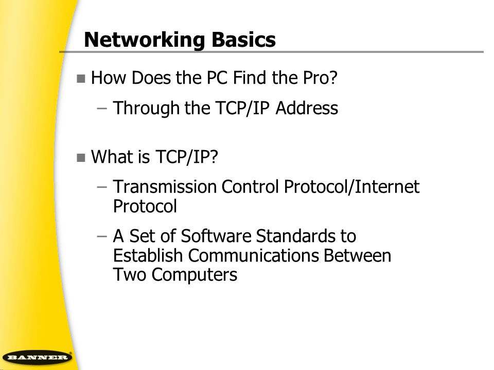 Networking Basics How Does the PC Find the Pro