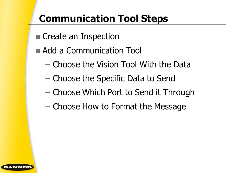 Communication Tool Steps