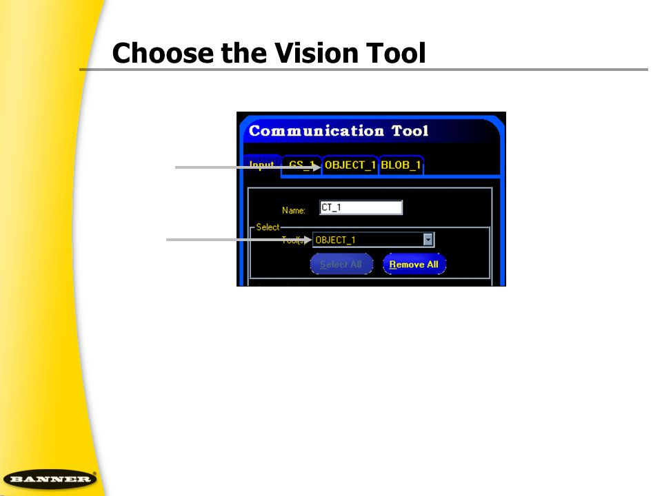 Choose the Vision Tool