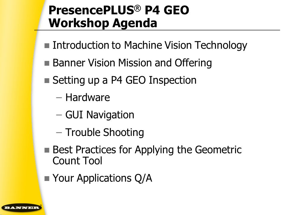 PresencePLUS® P4 GEO Workshop Agenda