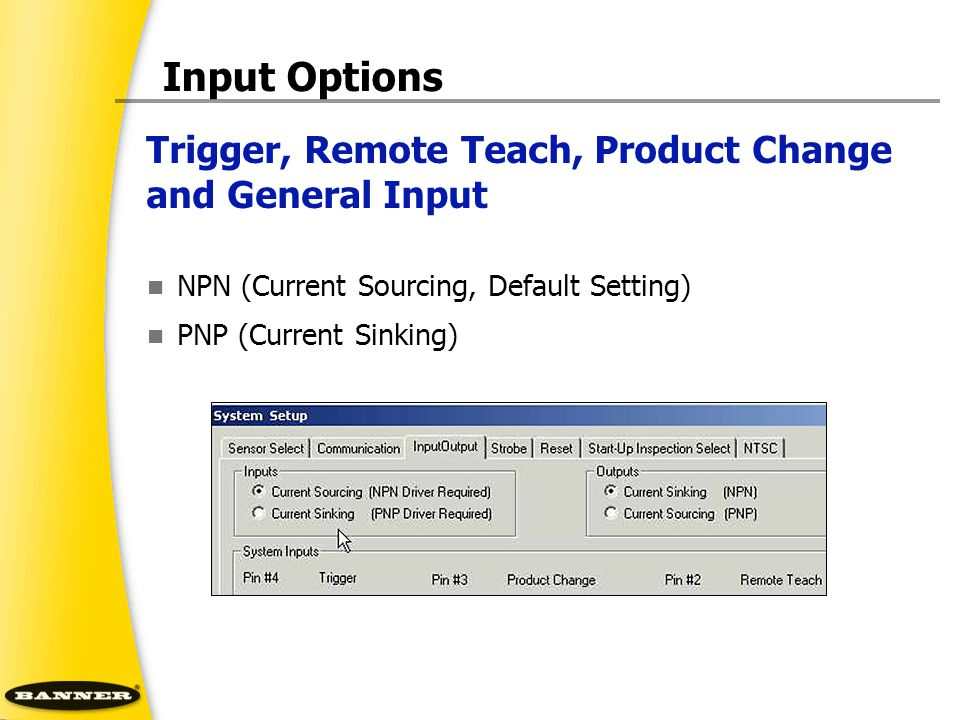 Input Options Trigger, Remote Teach, Product Change and General Input
