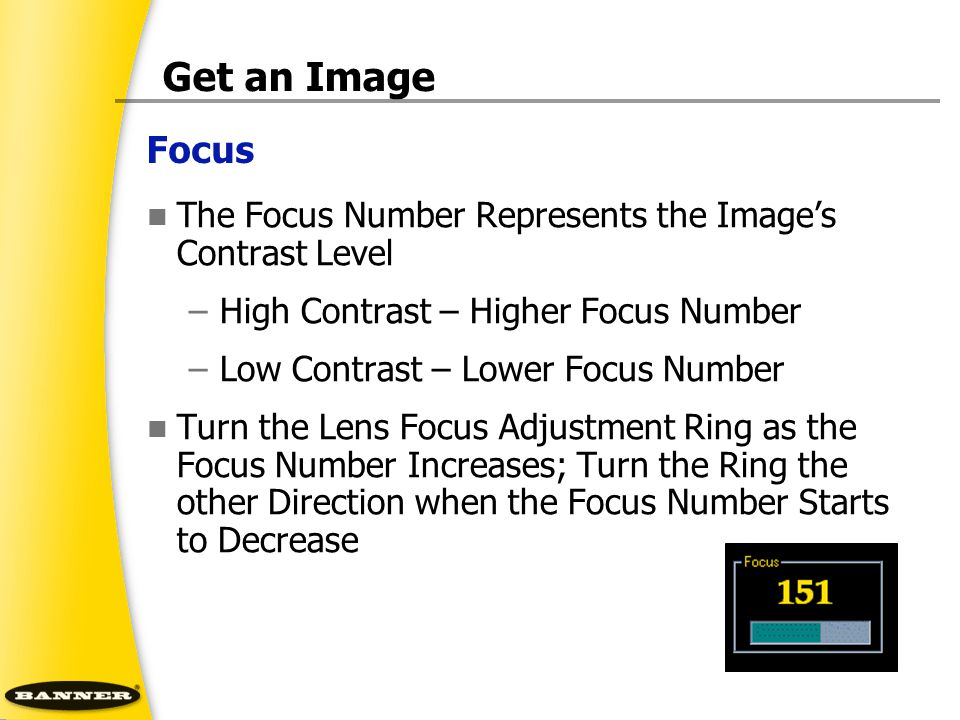 Get an Image Focus. The Focus Number Represents the Image's Contrast Level. High Contrast – Higher Focus Number.