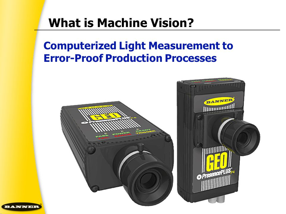 What is Machine Vision Computerized Light Measurement to Error-Proof Production Processes