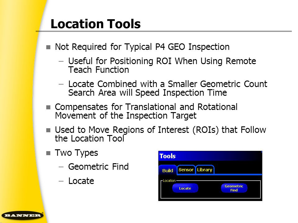 Location Tools Not Required for Typical P4 GEO Inspection