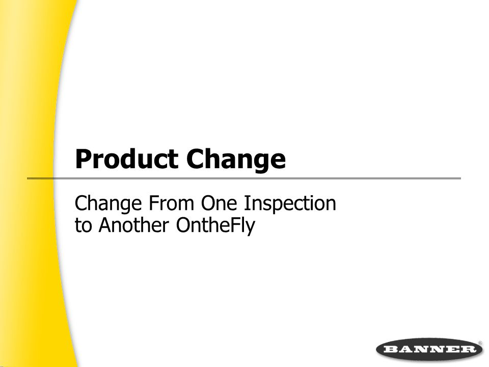 Change From One Inspection to Another On­the­Fly