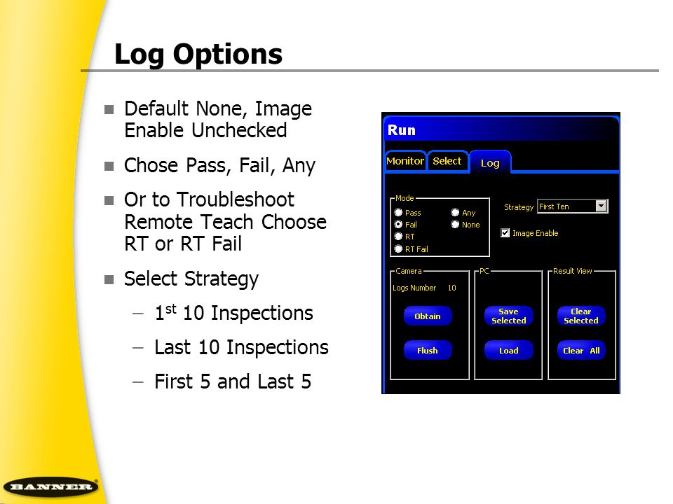 Log Options Default None, Image Enable Unchecked Chose Pass, Fail, Any