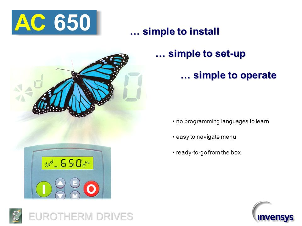 AC 650 … simple to install … simple to set-up … simple to operate