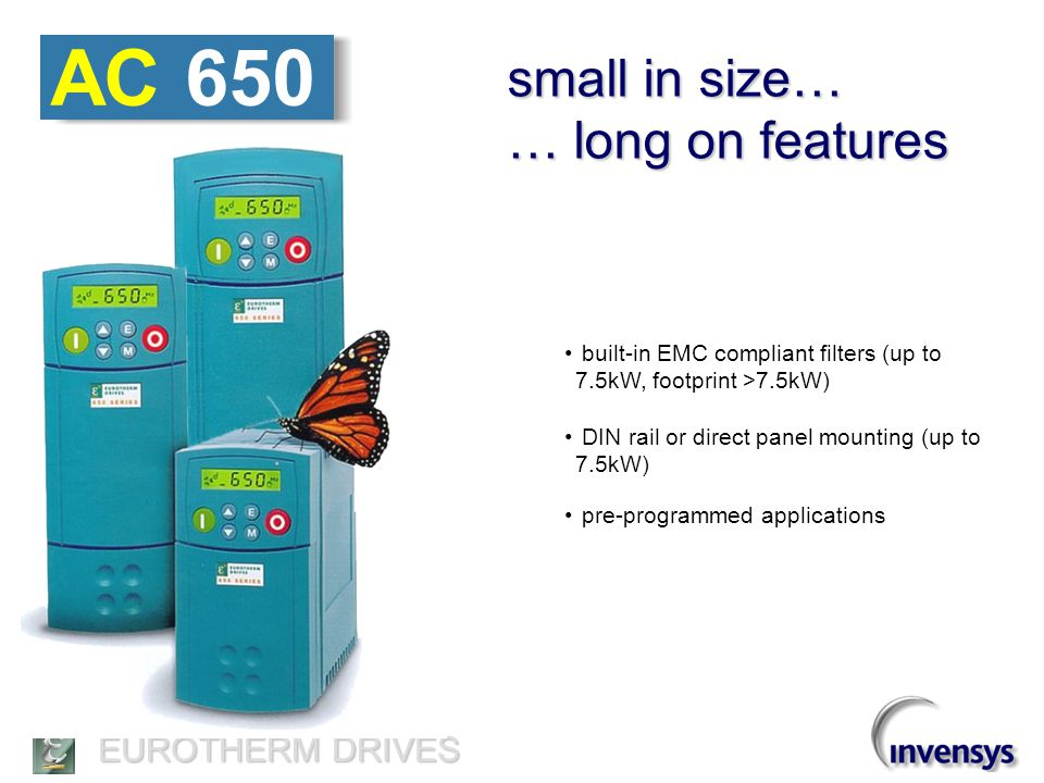 AC 650 small in size… … long on features