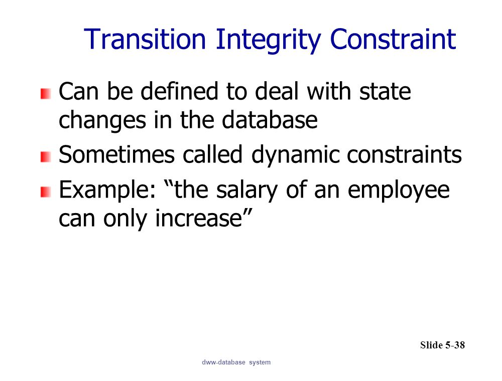 Transition Integrity Constraint
