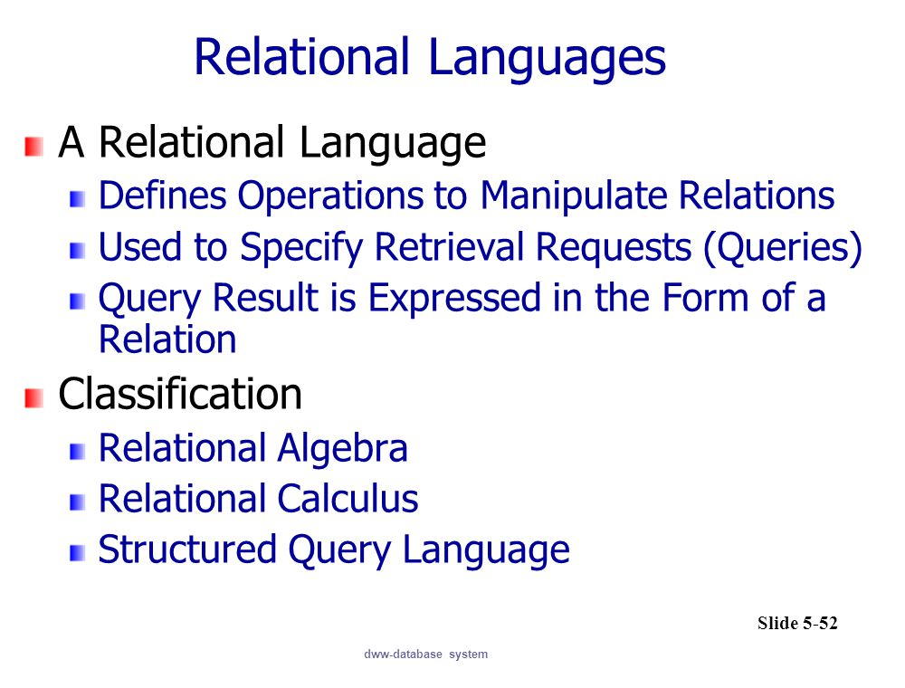 Relational Languages A Relational Language Classification