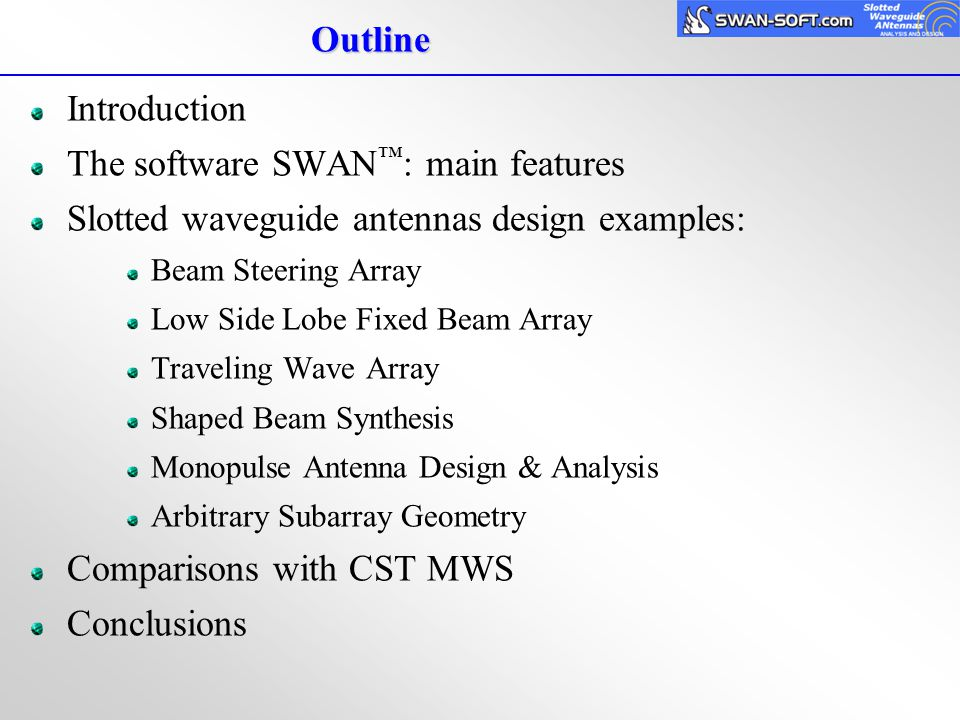 The software SWAN™: main features