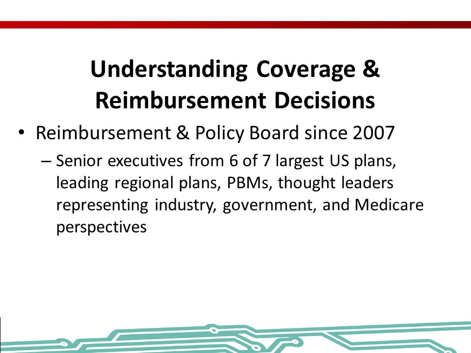 Understanding Coverage & Reimbursement Decisions