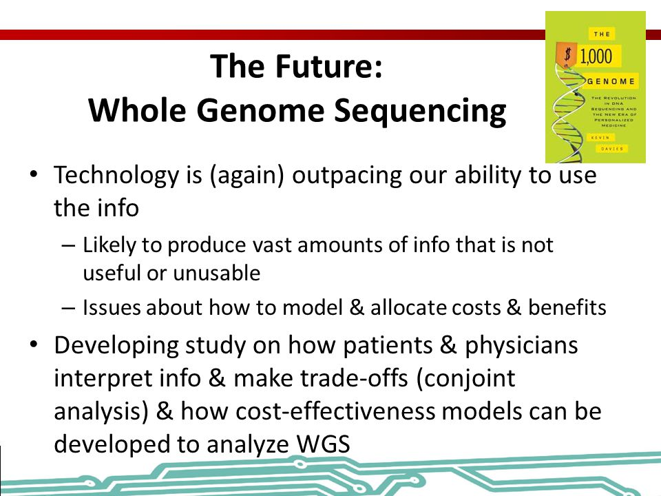 The Future: Whole Genome Sequencing