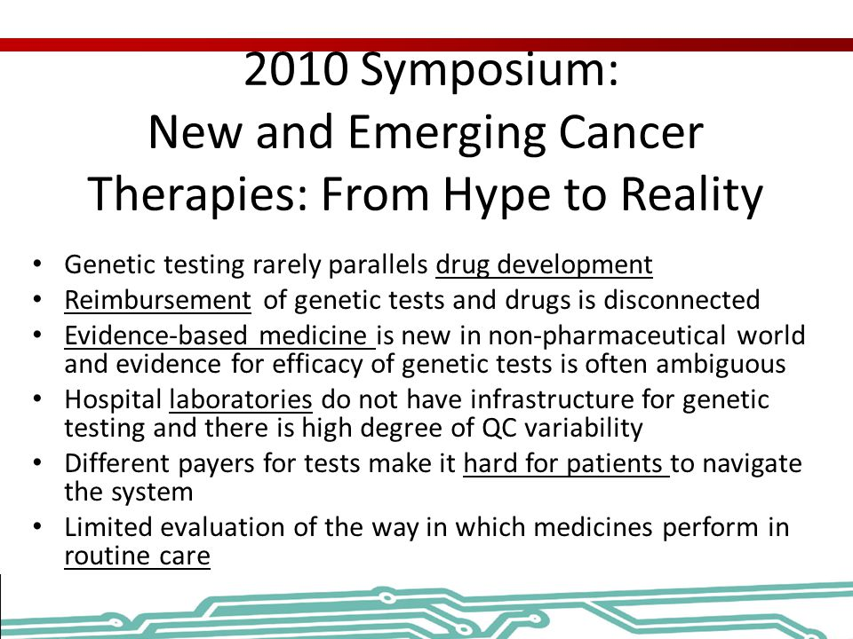2010 Symposium: New and Emerging Cancer Therapies: From Hype to Reality