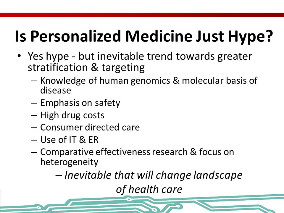 Is Personalized Medicine Just Hype