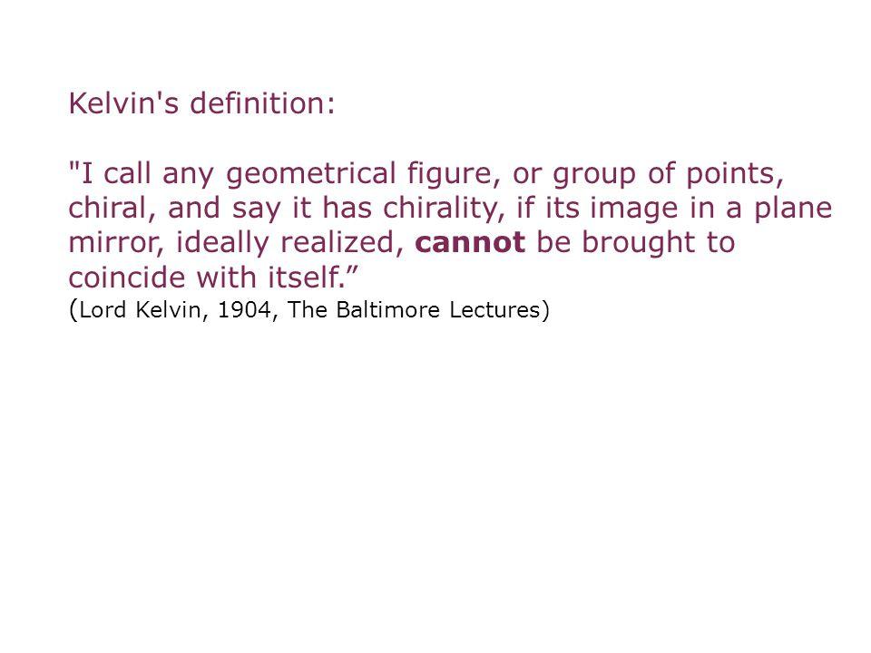 Kelvin s definition: