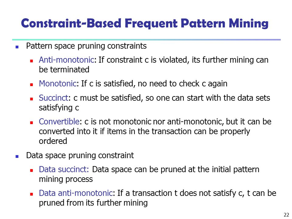 Constraint-Based Frequent Pattern Mining