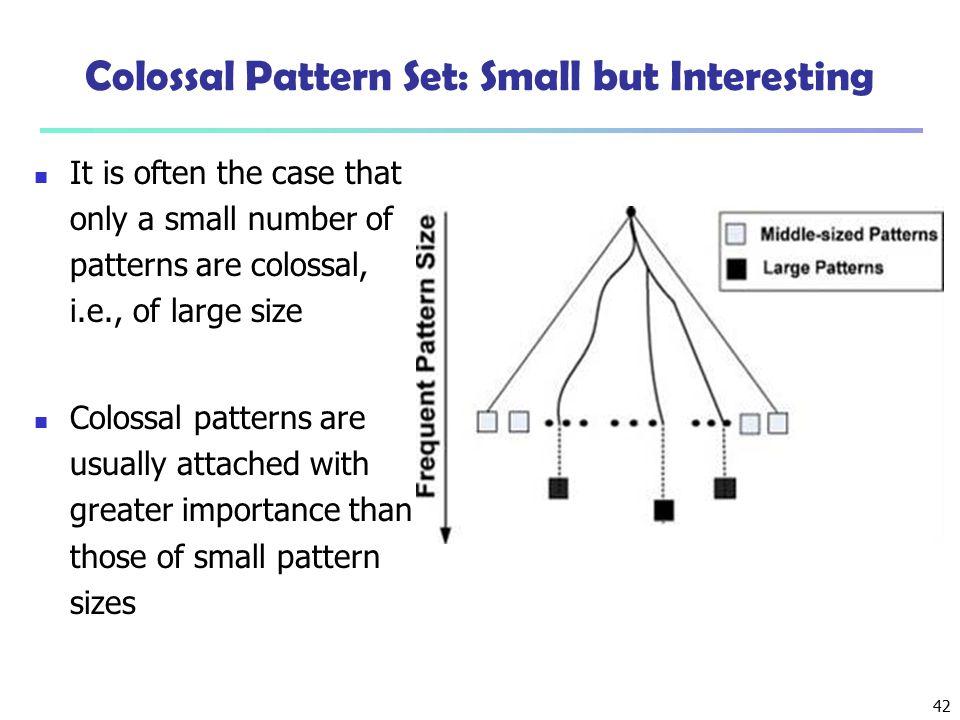Colossal Pattern Set: Small but Interesting
