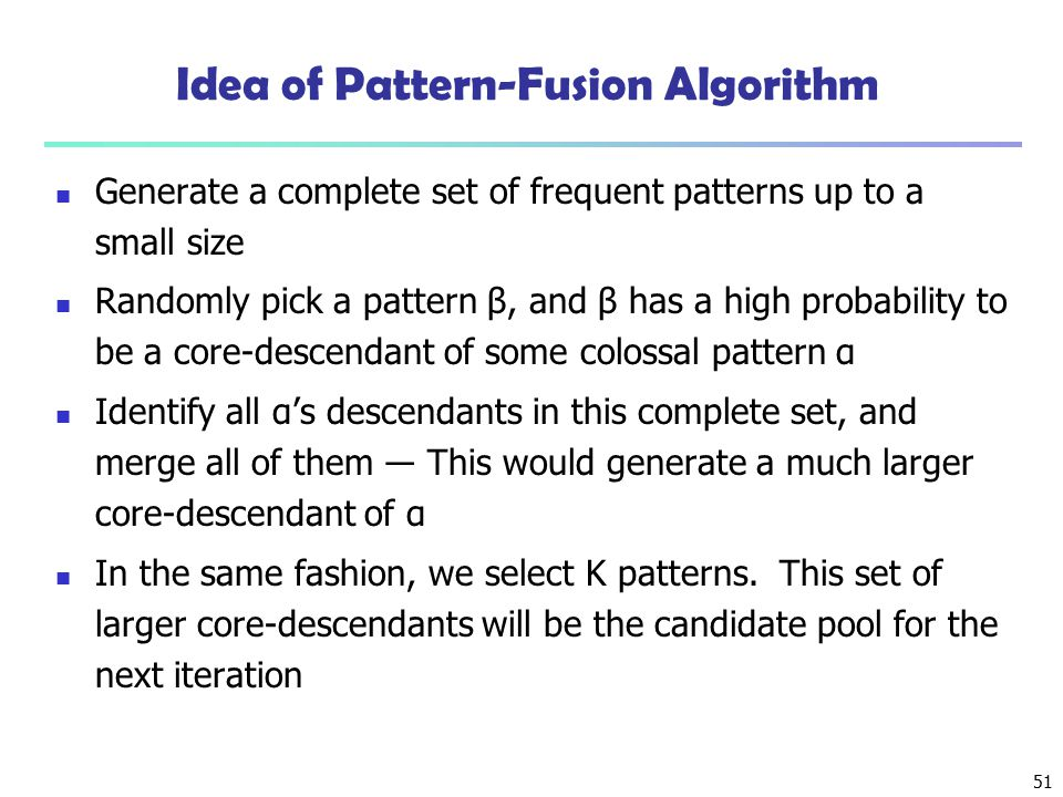 Idea of Pattern-Fusion Algorithm